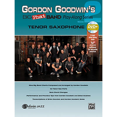 Alfred Gordon Goodwin's Big Phat Band Play-Along Series Tenor Saxophone Vol. 2 Book & DVDRom