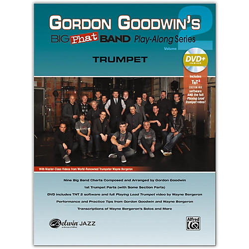 Alfred Gordon Goodwin's Big Phat Band Play-Along Series: Trumpet, Volume 2 Book & DVD Kit