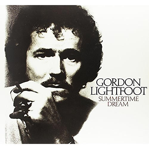 Alliance Gordon Lightfoot - Summertime Dream