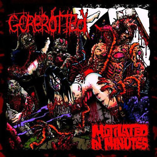 Alliance Gorerotted - Mutilated in Minutes