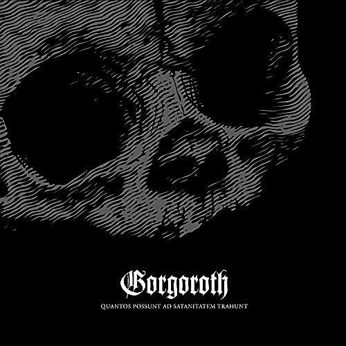 Alliance Gorgoroth - Quantos Possunt Ad Satanitatem Trahunt