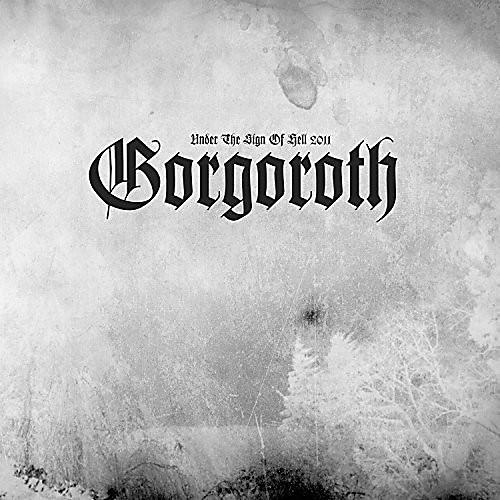 Alliance Gorgoroth - Under The Sign Of Hell 2011