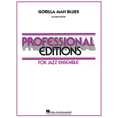 Hal Leonard Gorilla Man Blues Jazz Band Level 5 Composed by Mark Taylor
