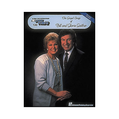 Hal Leonard Gospel Songs Of Bill & Gloria Gaither E-Z Play 120