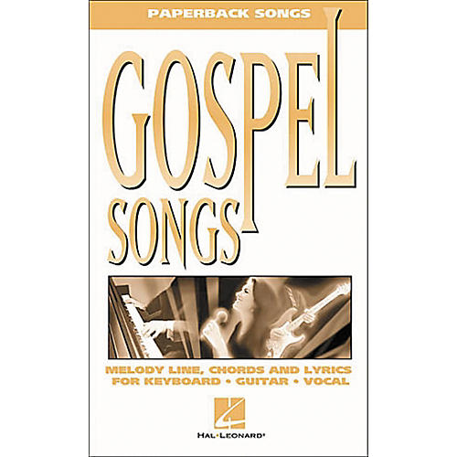 Hal Leonard Gospel Songs Piano, Vocal, Guitar Songbook
