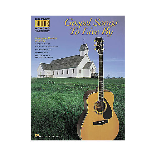 Hal Leonard Gospel Songs to Live By Easy Guitar Book