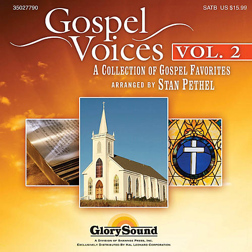 Shawnee Press Gospel Voices - Volume 2 Listening CD arranged by Stan Pethel