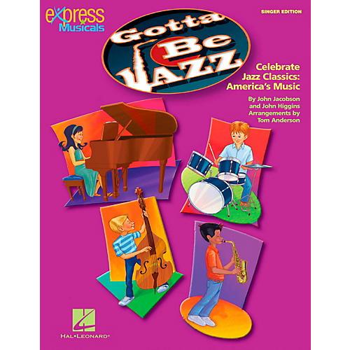 Hal Leonard Gotta Be Jazz - Celebrate Jazz Classics America's Music Singer's Edition 20 Pak