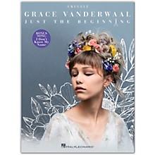 Hal Leonard Grace Vanderwaal - Just the Beginning Ukulele Edition