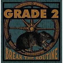 Grade 2 - Break The Routine
