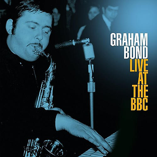 Alliance Graham Bond - Live At The BBC