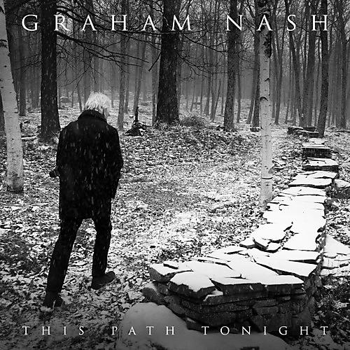 Alliance Graham Nash - This Path Tonight