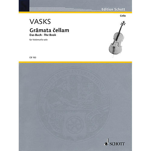 Schott Gramata Cellam (for Violoncello Solo) Schott Series