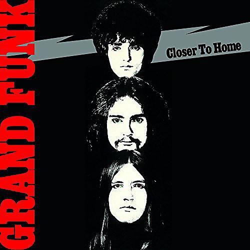 Alliance Grand Funk Railroad - Closer to Home