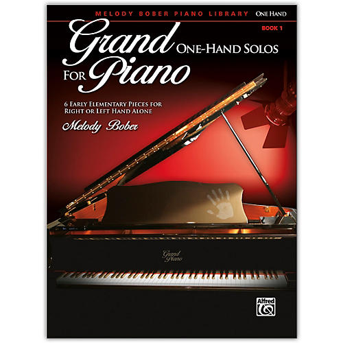 Grand One-Hand Solos for Piano, Book 1 Early Elementary