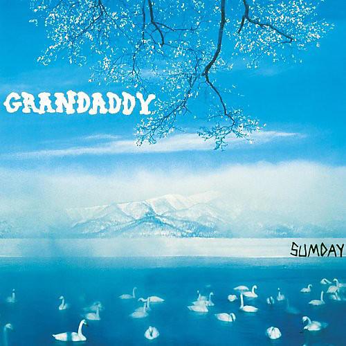 Alliance Grandaddy - Sumday