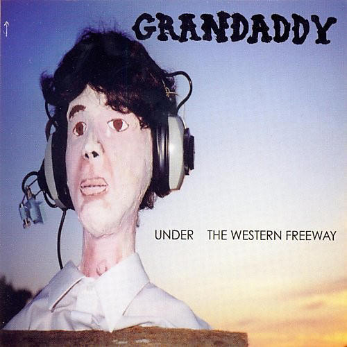 Alliance Grandaddy - Under The Western Freeway (20Th Anniversary Edition)
