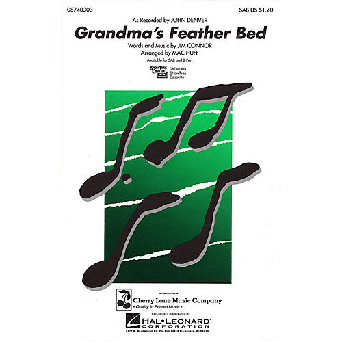 Cherry Lane Grandma's Feather Bed 2-Part by John Denver Arranged by Mac Huff