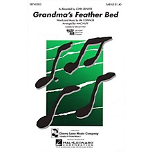 Cherry Lane Grandma's Feather Bed SAB by John Denver arranged by Mac Huff
