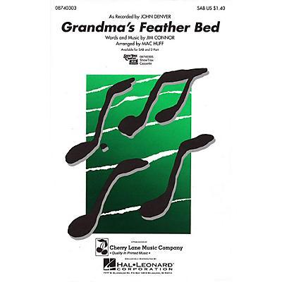 Cherry Lane Grandma's Feather Bed SAB by John Denver arranged by Mac Huff