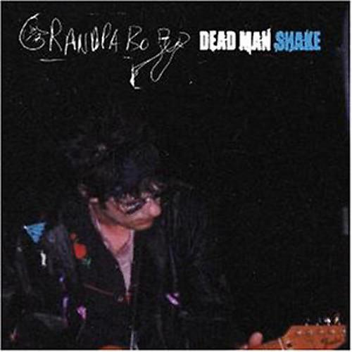 Alliance Grandpaboy - Dead Man Shake