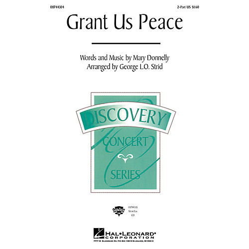 Hal Leonard Grant Us Peace 2-Part arranged by George L.O. Strid