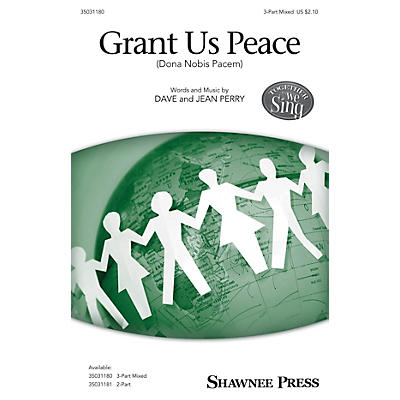 Shawnee Press Grant Us Peace (Dona Nobis Pacem) 3-Part Mixed composed by Dave and Jean Perry