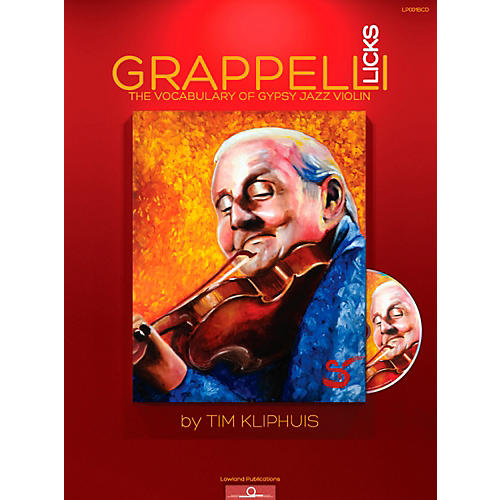 Mel Bay Grappelli Licks: The Vocabulary of Gypsy Jazz