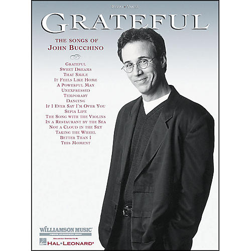 Hal Leonard Grateful - Songs Of John Bucchino arranged for piano, vocal, and guitar (P/V/G)