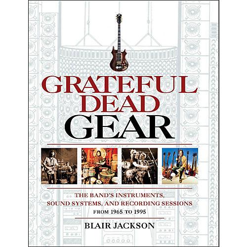 Backbeat Books Grateful Dead Gear