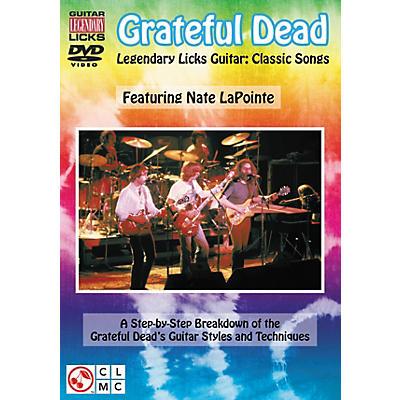 Cherry Lane Grateful Dead Legendary Licks - Classic Songs for Guitar DVD