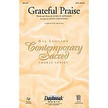 Daybreak Music Grateful Praise CHOIRTRAX CD Arranged by Keith Christopher