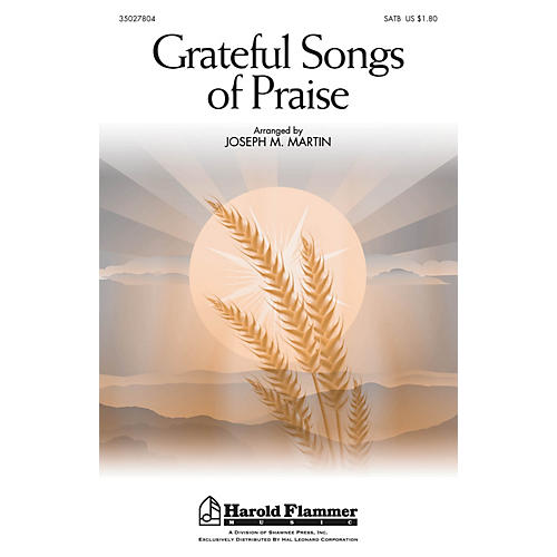 Shawnee Press Grateful Songs of Praise SATB arranged by Joseph M. Martin
