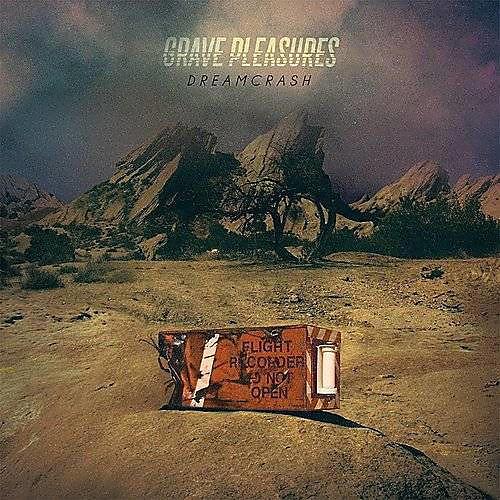 Alliance Grave Pleasures - Dreamcrash
