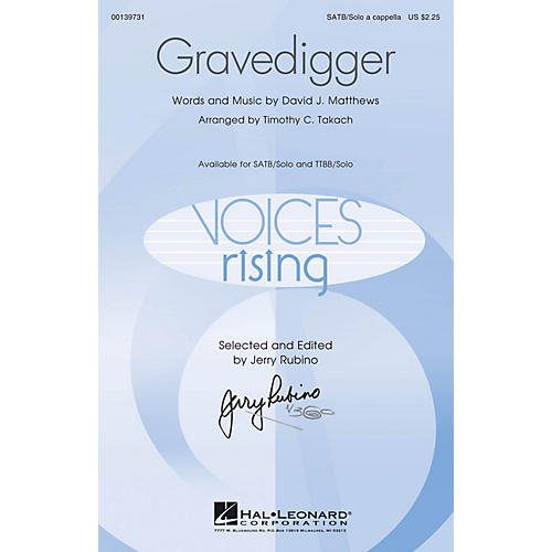Hal Leonard Gravedigger SATB and Solo A Cappella arranged by Timothy C. Takach
