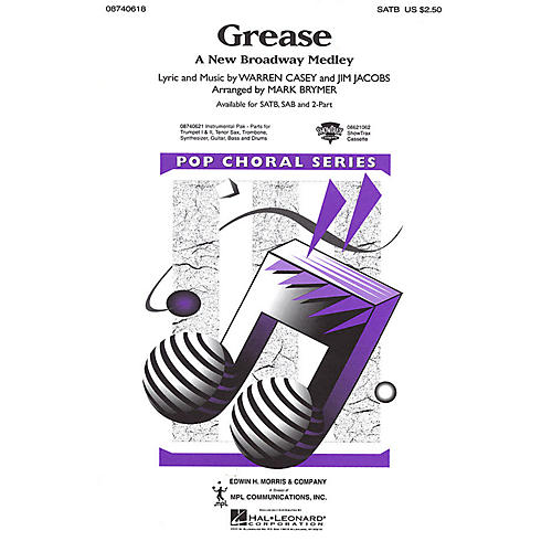 Hal Leonard Grease (A New Broadway Medley) 2-Part Arranged by Mark Brymer