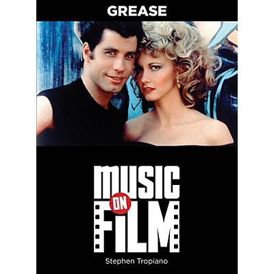 Limelight Editions Grease (Music on Film Series) Music On Filments Series Softcover Written by Stephen Tropiano