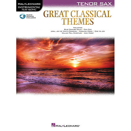 Hal Leonard Great Classical Themes for Tenor Sax Instrumental Play-Along Book/Audio Online
