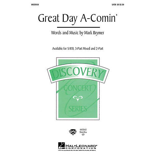 Hal Leonard Great Day A-Comin' 3-Part Mixed Composed by Mark Brymer