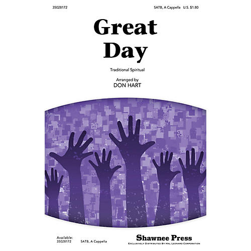 Shawnee Press Great Day SATB a cappella arranged by Don Hart
