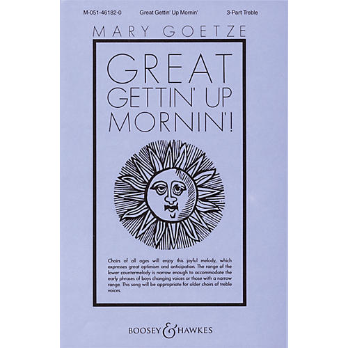 Boosey and Hawkes Great Gettin' Up Mornin'! SSA A Cappella arranged by Mary Goetze