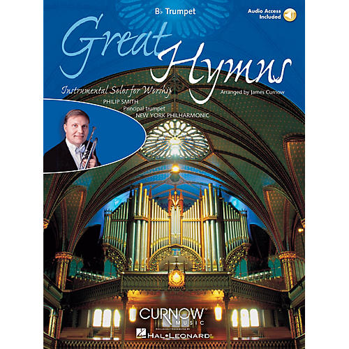 Curnow Music Great Hymns (Bb Trumpet - Grade 3-4) Concert Band Level 3-4