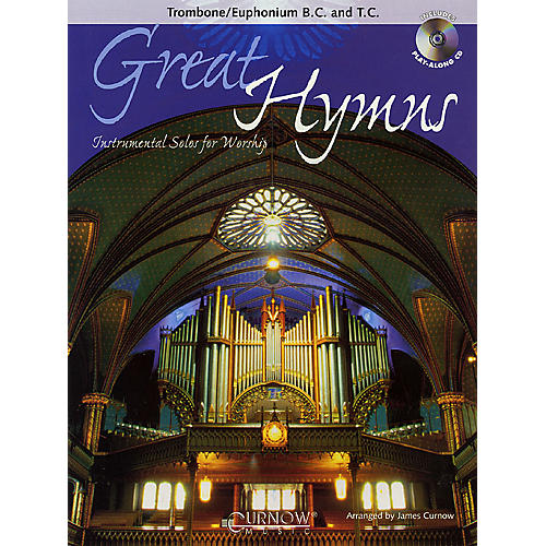 Curnow Music Great Hymns (Trombone/Euphonium/Bassoon - Grade 3-4) Concert Band Level 3-4