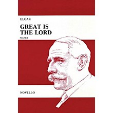 Novello Great Is the Lord, Op. 67 (Vocal Score) SATB Composed by Edward Elgar