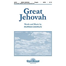 Shawnee Press Great Jehovah SATB composed by Pepper Choplin