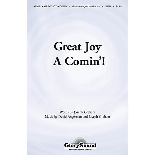 Shawnee Press Great Joy A-Comin' SATB composed by Joseph Graham
