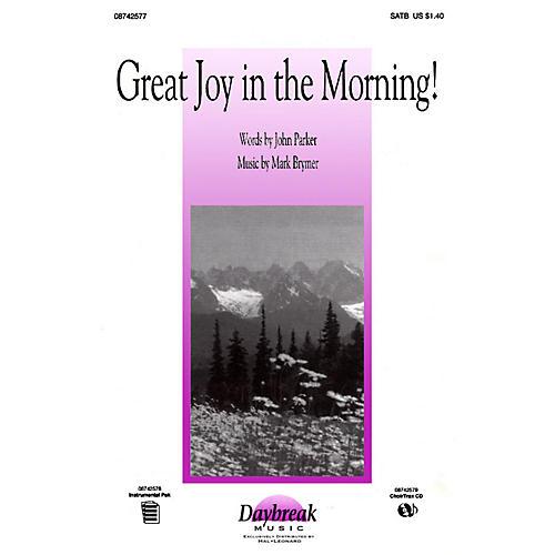 Daybreak Music Great Joy in the Morning! IPAKO