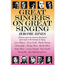 Limelight Editions Great Singers on Great Singing Limelight Series Written by Jerome Hines