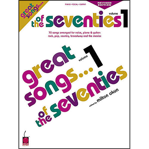 Cherry Lane Great Songs of the 70's - Revised Edition Book
