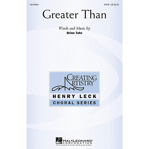 Hal Leonard Greater Than SATB composed by Brian Tate